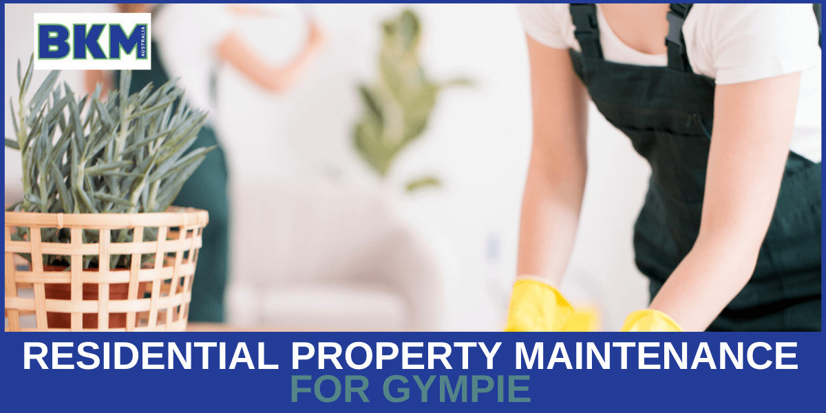 residential property maintenance gympie