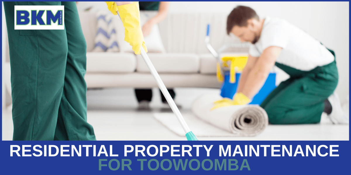 residential property maintenance toowoomba