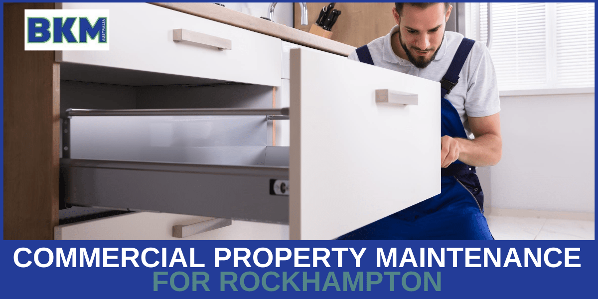 Commercial Property Maintenance for Rockhampton